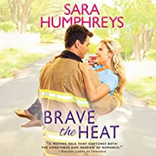 Brave the Heat: The McGuire Brothers (       UNABRIDGED) by Sara Humphreys Narrated by Kate Russell