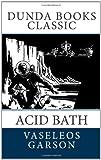 Acid Bath