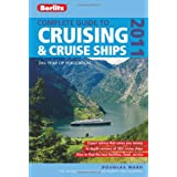 Complete Guide To Cruising and Cruise Ships 2011 (Berlitz Complete Guide to Cruising and Cruise Ships)