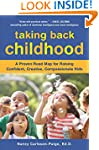 Taking Back Childhood: A Proven Road...