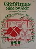 img - for Christmas Side by Side for One Piano, Four Hands book / textbook / text book