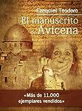 img - for El manuscrito de Avicena (Spanish Edition) book / textbook / text book