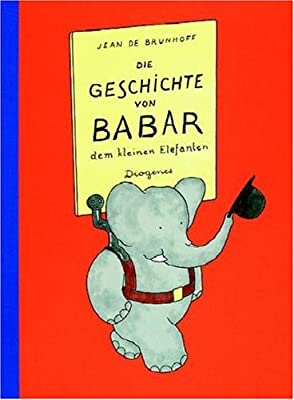 Die Geschichte Von Babar (German Edition)
