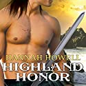 Highland Honor: Murray Family, Book 2 Audiobook by Hannah Howell Narrated by Angela Dawe
