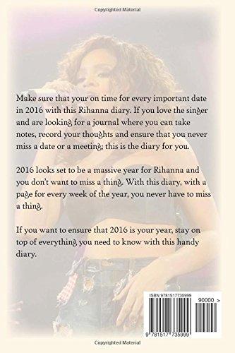 Rihanna 2016 Diary