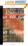Meditative Prayer: Entering God's Presence (Spiritual Formation Study Guides)