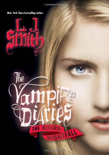 The Vampire Diaries: The Return: Nightfall (Vampire Diaries: The Return (Hardback))