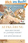 Aufkl�rung: Das deutsche 18. Jahrhund...