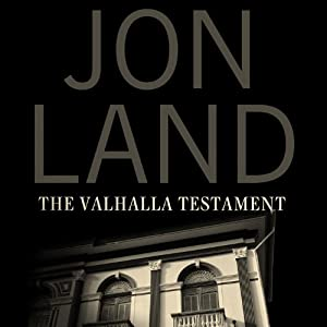 The Valhalla Testament | [Jon Land]