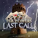 Last Call (       UNABRIDGED) by Tim Powers Narrated by Bronson Pinchot