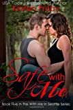 Safe With Me (With Me In Seattle) (Volume 5)