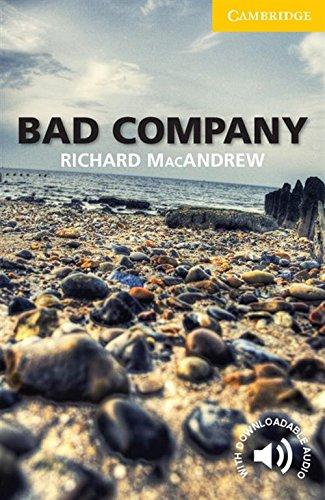 Bad Company Level 2. Cambridge English readers