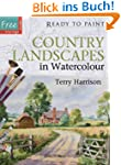 Country Landscapes in Watercolour (Re...