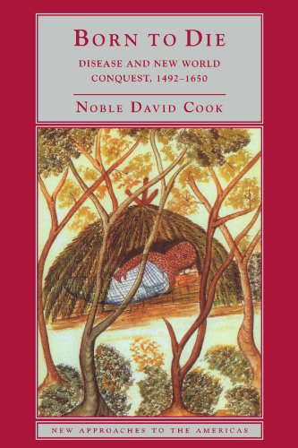 Born To Die: Disease And New World Conquest, 1492-1650 (New Approaches To The Americas) front-985077