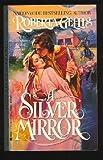 A Silver Mirror (042514237X) by Gellis, Roberta