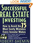 Successful Real Estate Investing: How...