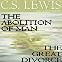 The Abolition of Man & The Great Divorce (       UNABRIDGED) by C.S. Lewis Narrated by Robert Whitfield