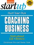 Start Your Own Coaching Business (Sta...