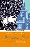 Der kleine Lord. Mit einem Vorwort von Sigrid Heuck: Arena Kinderbuch-Klassiker