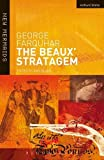 The Beaux' Stratagem (New Mermaids)