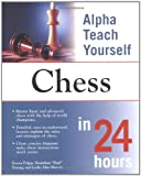 img - for Alpha Teach Yourself Chess in 24 Hours book / textbook / text book