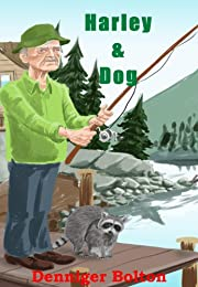 Harley & Dog: A Harley Family Fiction Series Book One