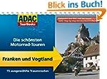ADAC TourBooks Franken und Vogtland:...