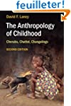 The Anthropology of Childhood: Cherub...