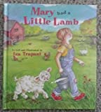 Mary Had a Little Lamb (Extended Nursery Rhymes) (0836824881) by Trapani, Iza