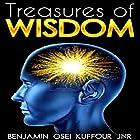 Treasures of Wisdom Hörbuch von Benjamin Osei Kuffour Jr. Gesprochen von: Lynn Benson