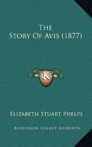 The Story of Avis (1877)