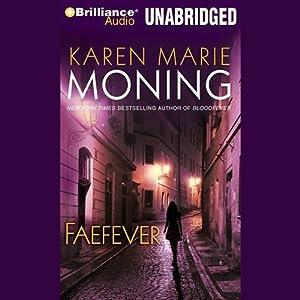 Faefever: Fever, Book 3 | [Karen Marie Moning]