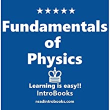 Fundamentals of Physics Audiobook by  IntroBooks Narrated by Cyrus Nilo