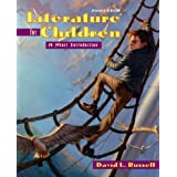 Literature for Children: A Short Introduction (7th Edition) ~ David L. Russell
