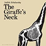 The Giraffe's Neck | Judith Schalansky