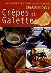 CREPES et GALETTES-RECETTES D'OR-Nlle...