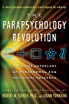 The Parapsychology Revolution: A Conc...