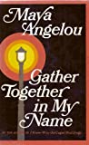 Gather Together in My Name 1ST Edition