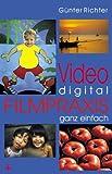 Image de Video digital - Filmpraxis ganz einfach.