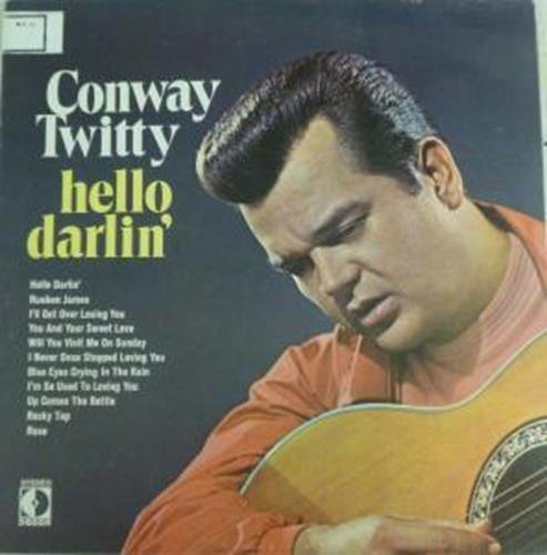 CONWAY TWITTY - Hello Darlin