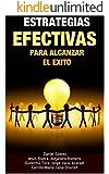 Estrategias efectivas para alcanzar el éxito