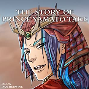 The Story of Prince Yamato Take | [Fernanda Badano]