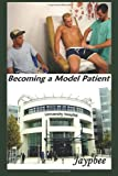 Becoming A Model Patient