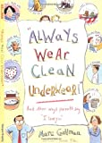 """Always Wear Clean Underwear!"": And Other Ways Parents Say ""I Love You"""