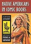 Native Americans in Comic Books: A Cr...