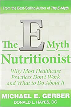 The E-Myth Nutritionist