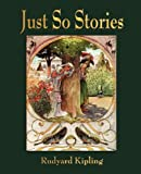 Just So Stories - For Little Children
