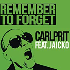 Remember to Forget (Michael Mind Project Remix)