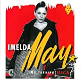 No Turning Backby Imelda May