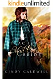 The Teacher's Mail Order Bride: A Sweet Western Historical Romance (Wild West Frontier Brides Book 4)